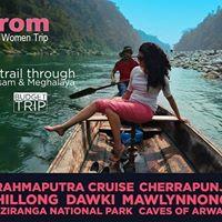Irom - All Women Trip to Meghalaya &amp Assam