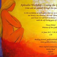 Aphrodite Workshop - Loving the Goddess Within Yourself (Oxford)