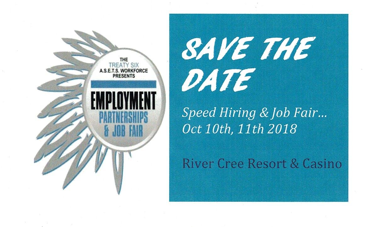 Treaty 6 Job Fair & Speed Hire Event at River Cree Resort and Casino ...