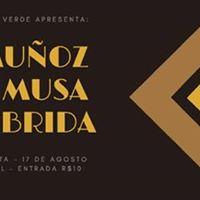 Casa Verde Apresenta Muoz  Musa Hbrida no Vinil Cultura Bar