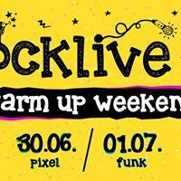 RockLive WARM UP weekend (Funk &amp KKC Pixel Koprivnica)