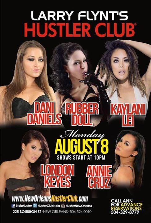 Dani Daniels Rubber Doll Kayla Lei London Keyes And Annie Cruz Live At The Hustler Club New Orleans
