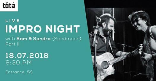 Impro Night with Sam & Sandra (sandmoon) - Part II