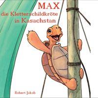Bilderbuchlesung &quotMax - die Kletterschildkrte in Kasachstan&quot