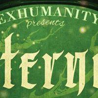 Exhumanity presents Eternal