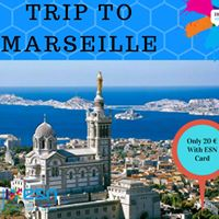Trip To Marseille with ESN Nice