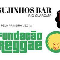 Fundao Reggae pela primeira vez no Sujinhos em Rio ClaroSP