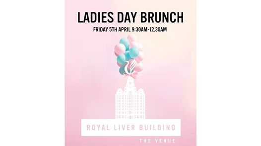 Ladies Day Brunch at the Royal Liver Building