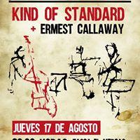 Kind of Standard &amp Ermest Callaway en Caudete (Tasca el Mercao)