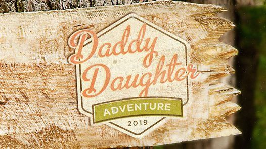 Daddy Daughter Adventure