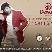 Dewars Presents Crowd Work Show w Rahul &amp Varun