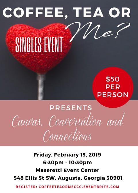 Coffee Tea or Me Singles Event Canvas Conversation and Connections.