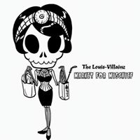 Louis-Villainz- Market For MischiefViolent Valentines