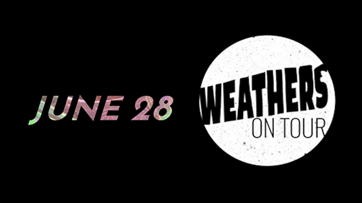 Weathers at Bourbon Theatre