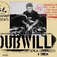Kilo Lounge Thursdays with Dubwill (ID Jenja Urbanized) &amp Drem