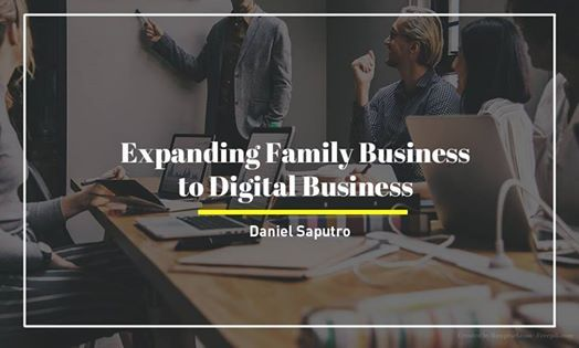 Expanding Family Business to Digital Business
