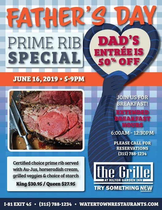 Fathers Day *50% Off Dads Prime Rib* at Hilton Garden Inn Watertown