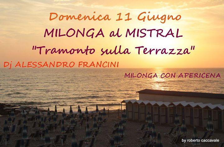 Milonga al Mistral ( Tirrenia) Dj Alessandro Francini at Bagno ...
