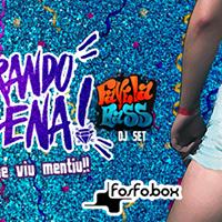 Quebrando a Cena ft Favela Bass DJ SET Fosfobox