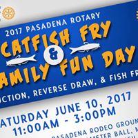 Pasadena Rotary Annual Fish Fry &amp Family Fun Day