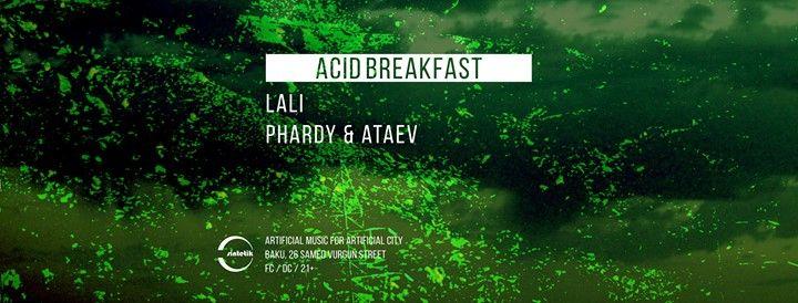 Acid Breakfast