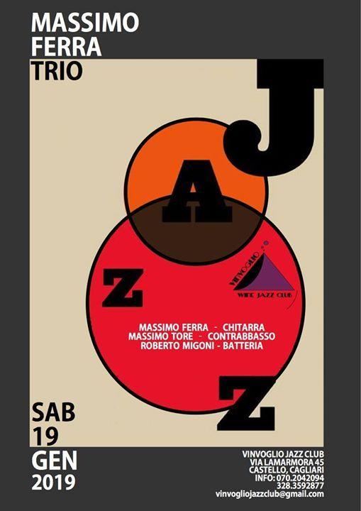 Massimo Ferra Trio at Vinvoglio Jazz Club
