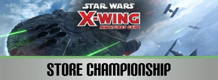 7b8c79f8180f Star Wars X-Wing Store Championship at Tier 1 Cards   Games