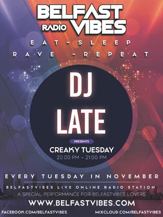 Dj Late - Creaky Tuesday