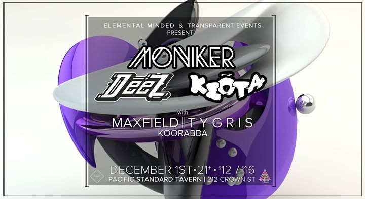 EMP  TE Present Moniker with DeeZ and Keota at PST
