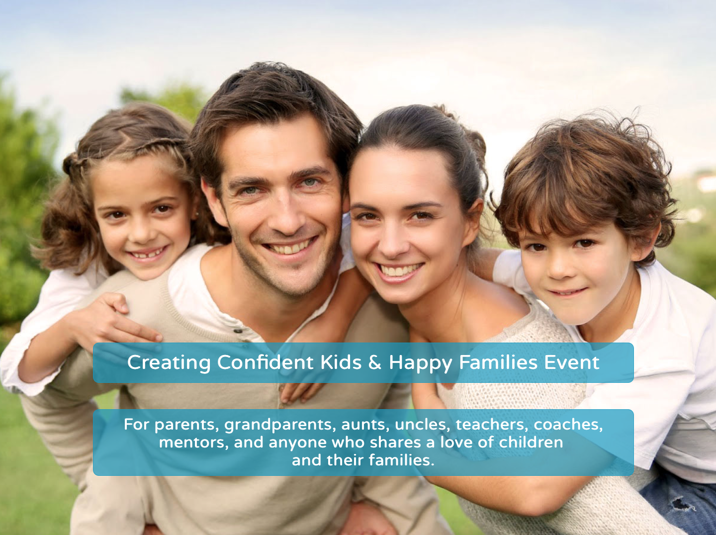 Creating Confident Kids & Happy Families Event