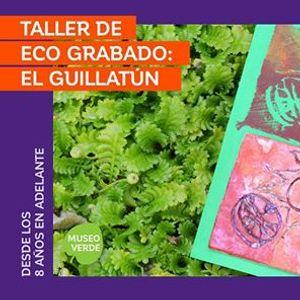 Taller de Eco grabado  El Guillatún f4beb51d9ec2
