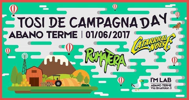 Catarrhal Noise e Rumatera - Tosi de Campagna Day