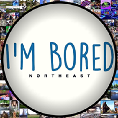 I'm Bored. North East