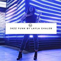 Jazz Funk by Layla Ghaleb
