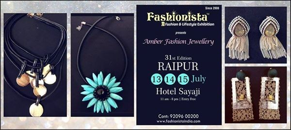 Amber Fashion Jewellery Fashionista Exhibitions Raipur