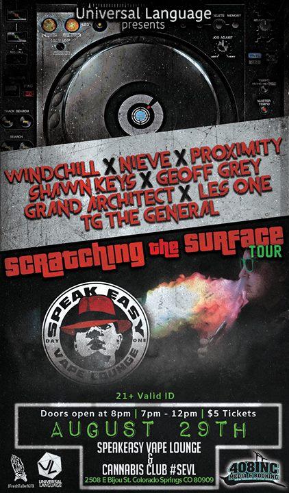 Scratching the Surface Tour WindchILL x Nieve x Proximity x Shawn Keys x Geoff Grey x DJ Kamoflage SEVL