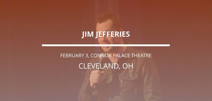 jim jefferies in cleveland at conner theater cleveland