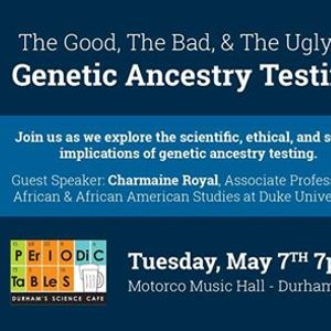 The Good the Bad and the Ugly of Genetic Ancestry Testing