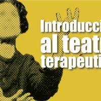 Valencia Curso &quotIntroduccin Al Teatro Teraputico&quot.