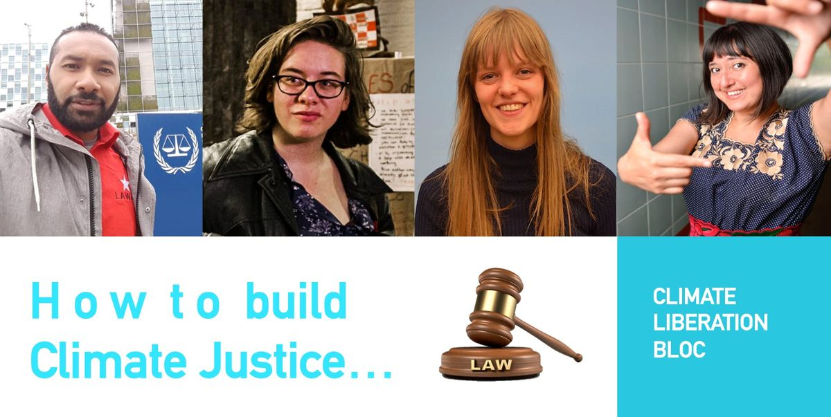 How to build Climate Justice UsingBreakingRe-writing the Law