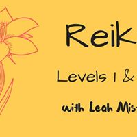 Reiki Levels 1 &amp 2 with Leah Misty