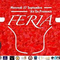 FERIA 2017 - Aix en Provence