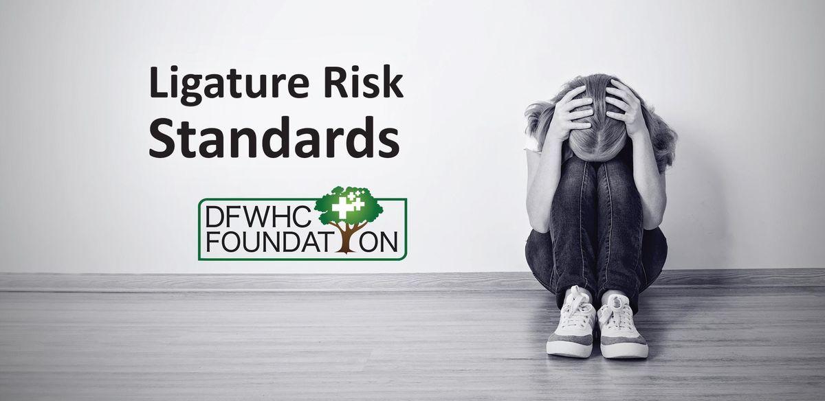 Ligature Risk Standards