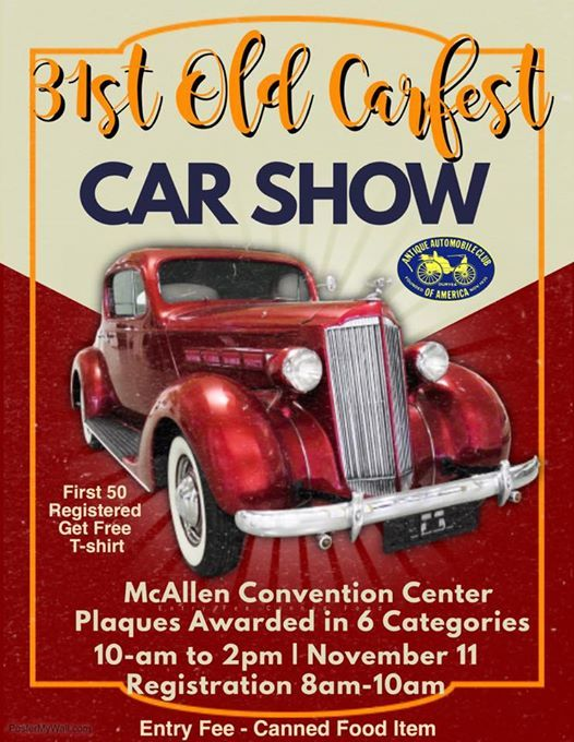 St Annual Old Carfest Car Show At McAllen Convention Center McAllen - Mcallen car show