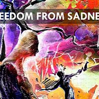 Freedom From Sadness