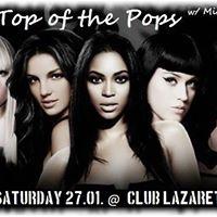TOP of the POPS w Miro at Club Lazareti Saturday 27.01.