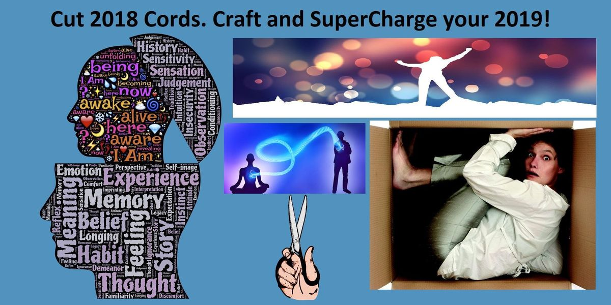 Cut 2018 Cords. Craft and SuperCharge your 2019  2 Afternoons