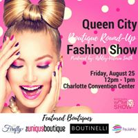 Queen City Boutique Round Up Fashion Show