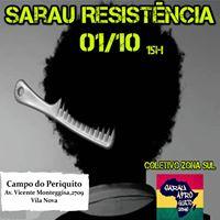 Sarau Resistncia - Coletivo ZS Convida Sarau Afro Gueto Urbano