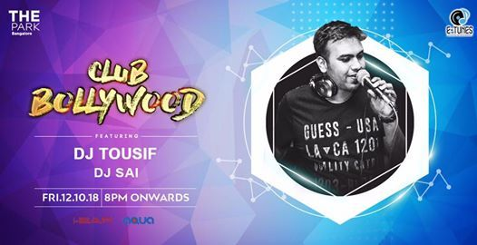 Club Bollywood ft. DJ Tousif